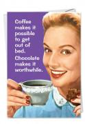 Chocolate Makes Worthwhile Blank Card