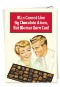 Live by Chocolate Alone Card